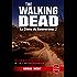 La Chute du Gouverneur (The Walking Dead Tome 3, Volume 2) (Fantastique)