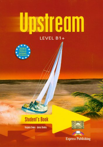 Up stream. B1. Student's book. Per le Scuole superiori
