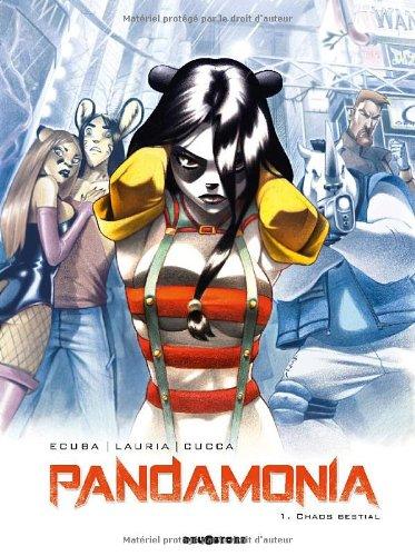 Pandamonia, Tome 1 : Chaos bestial