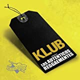 Songtexte von Klub - Los Auténticos Reggaementes