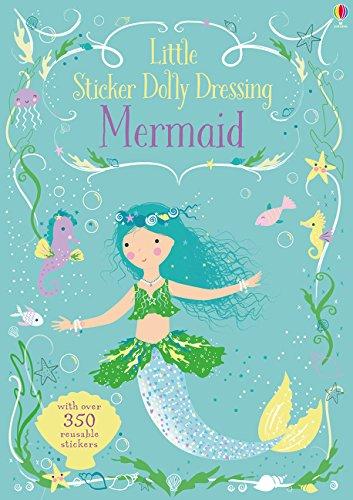 Little Sticker Dolly Dressing Mermaid (Usborne Sticker Dolly Bücher)
