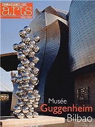 Connaissance des Arts, Hors-série N° 587 : Musée Giggenheim, Bilbao