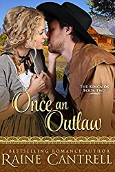 Once an Outlaw: The Kincaids - Book Two (English Edition)