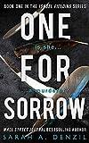 One For Sorrow by Sarah A. Denzil