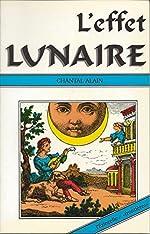 L'effet lunaire de Chantal Alain
