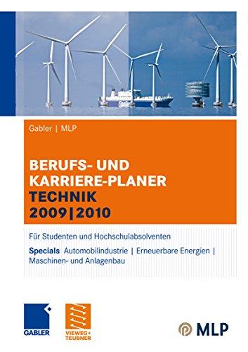 und Karriere-Planer Technik 2009 | 2010: Für Studenten und Hochschulabsolventen ()
