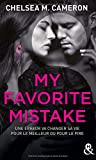 my favorite mistake une romance new adult captivante dans l univers des campus
