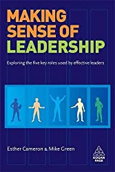 Making Sense of Leadership: Exploring the Five Key Roles Used by Effective Leaders: Volume 1 by Esther Cameron (3-Sep-2008) Paperback