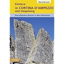 Klettern in Cortina d' Ampezzo und Umgebung - Dolomiten