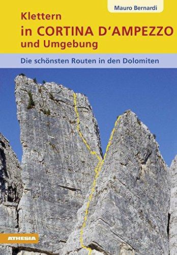 Preisvergleich Produktbild Klettern in Cortina d' Ampezzo und Umgebung - Dolomiten