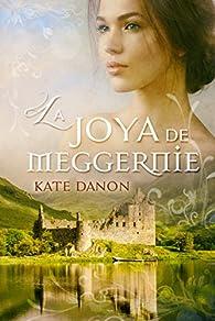 La Joya de Meggernie par Kate Danon