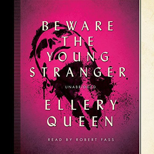 Beware the Young Stranger  Audiolibri