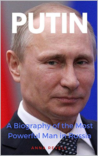 PUTIN: Vladimir Putin's Holy Mother Russia: A Biography of the Most Powerful Man in Russia (English Edition)
