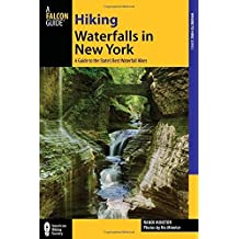 Hiking Waterfalls in New York: A Guide To The State's Best Waterfall Hikes by Randi Minetor (2014-05-20)