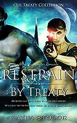 Restrain By Treaty (Alien Shapeshifter Romance) (Qui Treaty Collection Book 2)