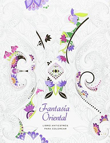 Fantasia Oriental. Libro Antiestres para colorear