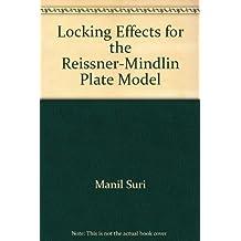 Locking Effects for the Reissner-Mindlin Plate Model