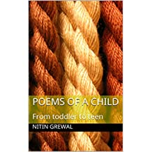 Poems of a child: From toddler to teen (Hindi Edition)