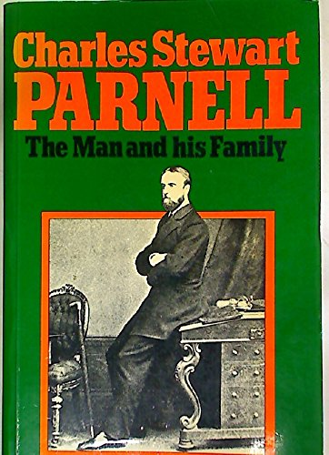 Charles Stewart Parnell : the man and his family