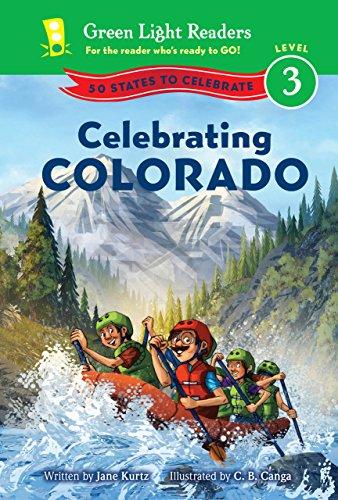Celebrating Colorado: 50 States to Celebrate (Green Light Readers Level 3) (English Edition)