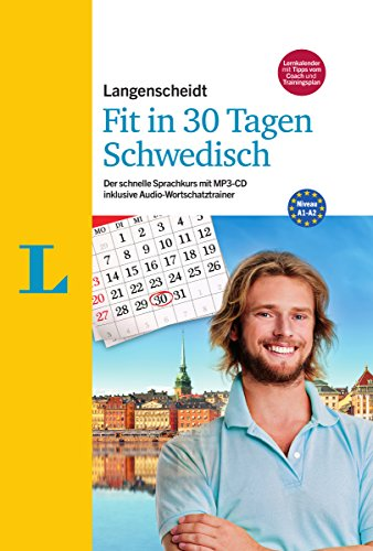 Langenscheidt Fit in 30 Tagen - Schwedisch - Sprachkurs für Anfänger und Wiedereinsteiger: Der...