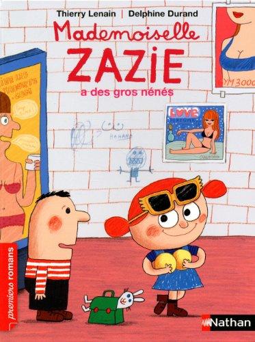 "<a href=""/node/3502"">Mademoiselle Zazie a de gros nénés</a>"