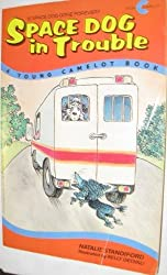 Space Dog in Trouble by Natalie Standiford (1991-01-01)