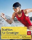 Triathlon für Einsteiger: Trainieren für den Volkstriathlon
