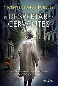 El despertar de Cervantes  - Narrativa Juvenil) par Vicente Muñoz Puelles
