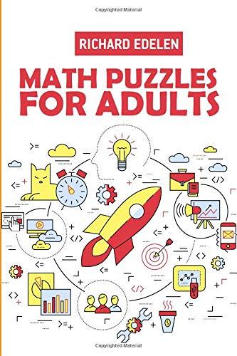 Math Puzzles For Adults: Killer Sudoku Puzzles (Logic Puzzle Games) por Richard Edelen