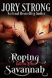 Roping Savannah (Fallon Mates Book 3)