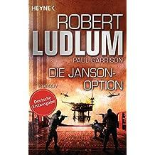 Die Janson-Option: Roman (JANSON-Serie 3)
