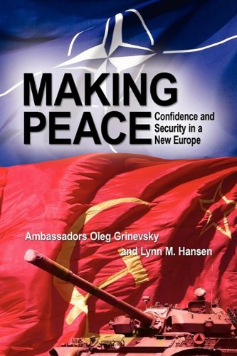 Making Peace: Confidence and Security in a New Europe