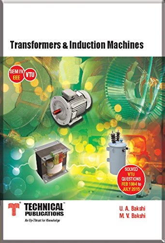 Transformers & Induction Machines Semester - IV (EEE) for VTU