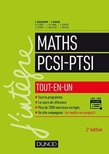 Maths PCSI-PTSI - 2e éd. - Tout-en-un par Claude Deschamps