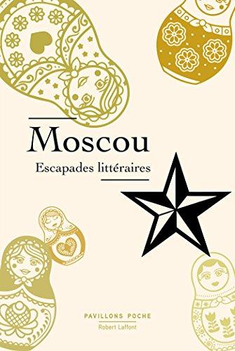 Descargar Libro Moscou, escapades littéraires de COLLECTIF