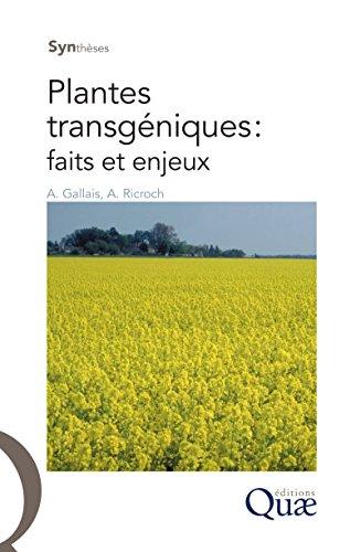 Livre gratuits Plantes transgéniques : faits et enjeux pdf