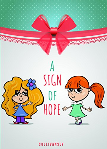 Childrens Book: A Sign Of Hope (Childrens E-book, Free Stories ...