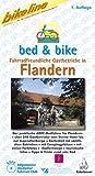 Bett & Bike. Der praktische ADFC-Radführer: bed & bike Flandern