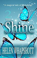 The Shine: Book 2 of The Glow Series