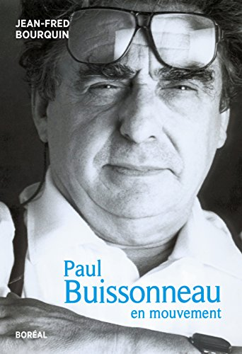 Paul Buissonneau, en mouvement par Jean-Fred Bourquin
