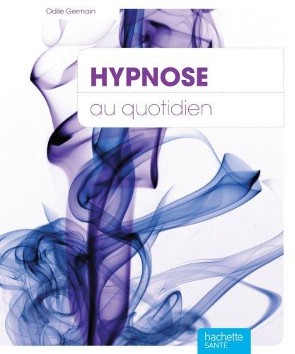 Hypnose au quotidien