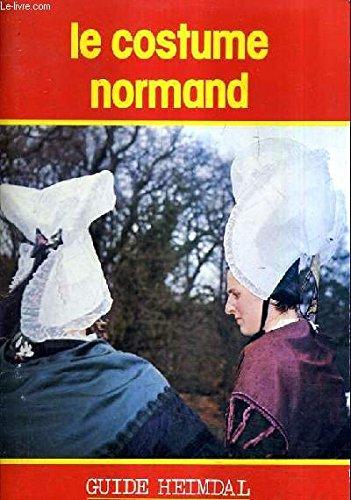 LE COSTUME NORMAND.