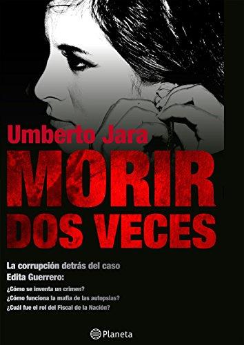 Morir dos veces por Umberto Jara