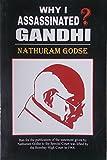 Why I Assassinated Mahatma Gandhi.
