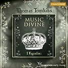 Tomkins - Music Divine