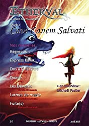 Etherval - Cave Canem Salvati: La revue de l'Imaginaire