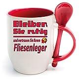 Sprüche Tasse Kaffee macht schön + Löffelbecher Rot Bleiben Sie ruhig FLIESENLEGER. 2 Tassen ein Preis. Siehe Produktbild 2.