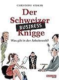 Der Schweizer Business-Knigge: Was gilt in der Arbeitswelt?
