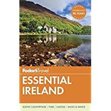 Fodor's Essential Ireland (Full-color Travel Guide, Band 1)